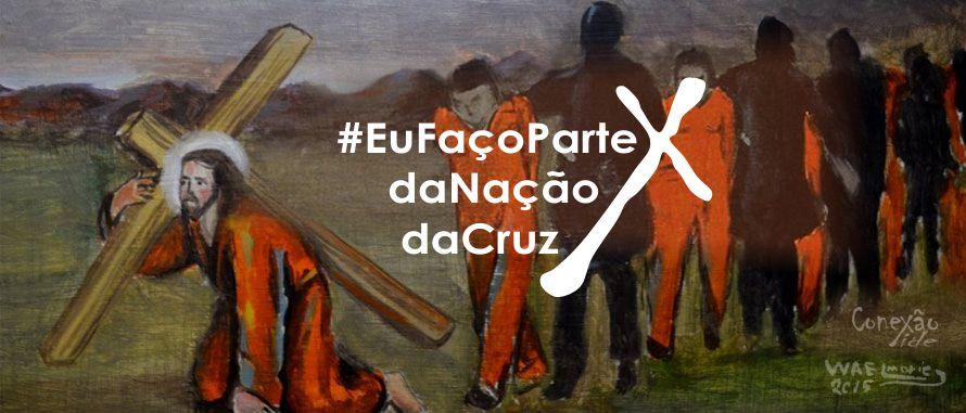 EuFaçoParteDaNaçãoDaCruz